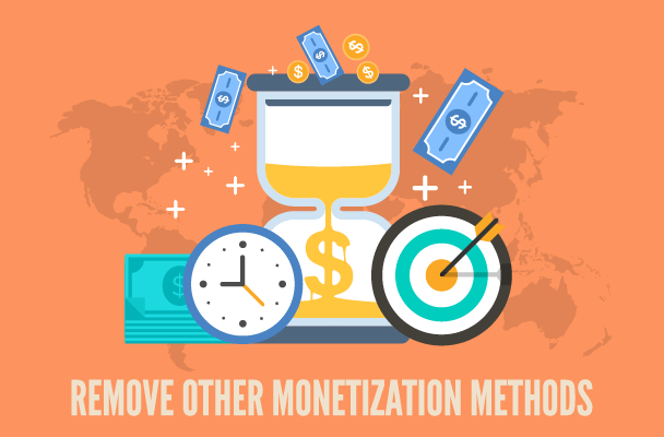 remove other monetization methods