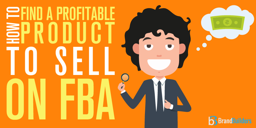 how to find a profitable product to sell on amazon