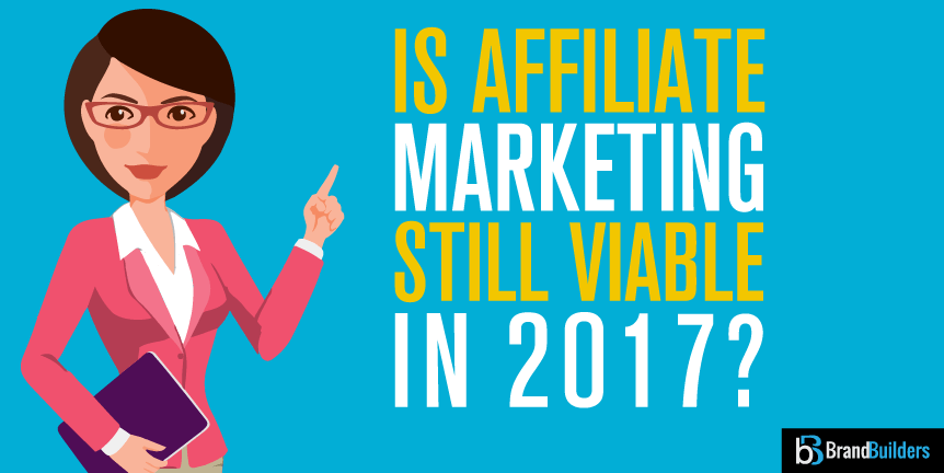 Affiliate marketing in 2017